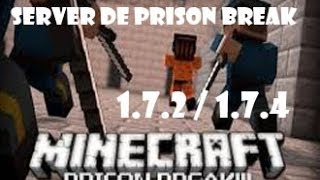 Servidor de Prison Break Pirata / Original - 1.7.2 /1.7.4