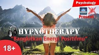 Hipnoterapi Membuka Pintu Kesuksesan Generate Energy for 2018