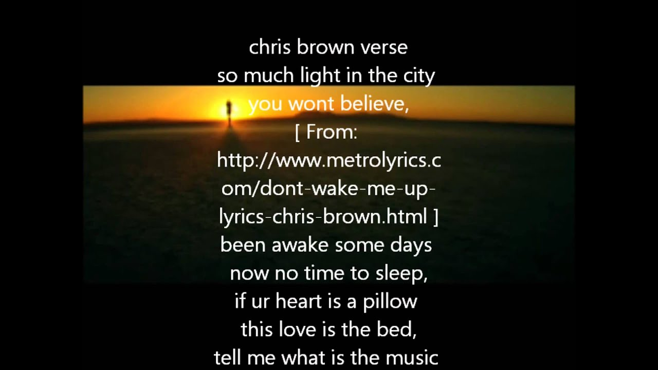 [HD] Don't Wake Me Up - Chris Brown with Lyrics [2012 ...