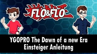 YGOPRO The Dawn of a new Era - Einsteiger Anleitung