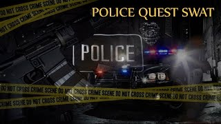 Police Quest - SWAT (HD)