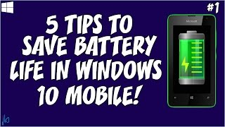 5 Tips to Save Battery Life in Windows 10 Mobile #1