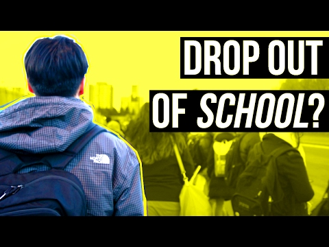 WHY YOU SHOULD DROP OUT OF SCHOOL? (UBC LIFE...)