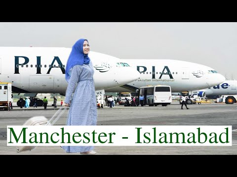 PIA | Manchester To Islamabad | Flight Report | Pakistan International Airline Reviews