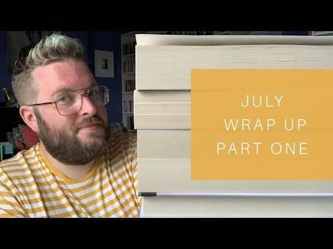 July Wrap Up | Part One | 2019