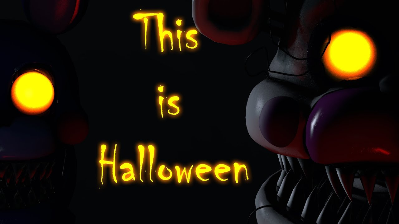 fnaf sfm] this is halloween (metal cover) halloween special - youtube