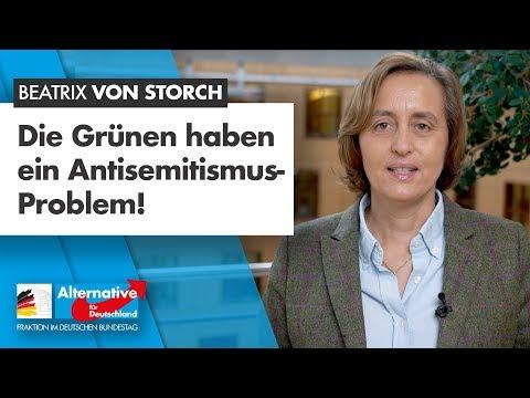 Die Grünen haben ein Antisemitismus-Problem! - Beatrix von Storch - AfD-Fraktion im Bundestag