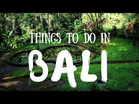 THINGS TO DO IN BALI, INDONESIA | Top Attractions Travel Gui