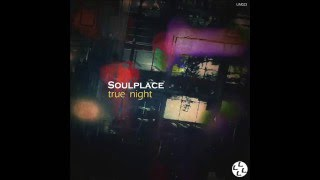 Soulplace - Minute Of Happiness [Limitation Music]