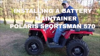 Polaris sportsman battery charging and installing a battery maintainer