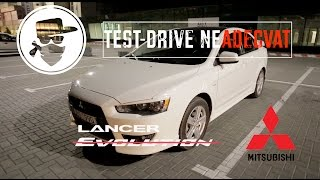 Mitsubishi Lancer X - Test-Drive neAdecvat | MAFiA33