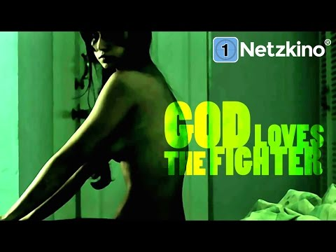 God Loves the Fighter (Thriller, Drama, ganzer Film auf Deutsch Thriller, kompletter Film) *HD*