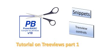 PowerBasic Windows Snippets - TreeView controls Part 1
