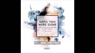 The Chainsmokers & Tritonal - Until You Were Gone ft. Emily Warren (Remix) [Artist Upload 005]