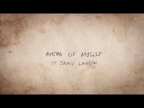 Jamie Lawson - Ahead of Myself (Official Lyric Video)