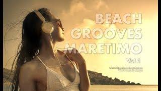 DJ Maretimo - Beach Grooves Maretimo Vol.1 (Full Album) HD, 2+ Hours, Balearic Deep House Music