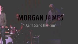 I Can't Stand the Rain - Ann Peebles (Morgan James Cover)