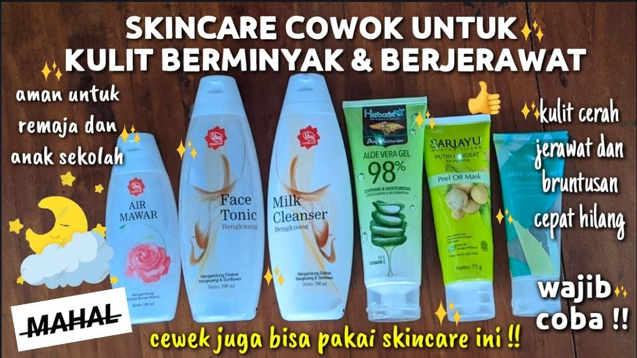 Skincare Cowok Kulit Berminyak Dan Berjerawat Murah Aman Cewek Juga Bisa Pakai Wulanhusna Youtube