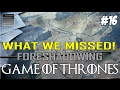 Game of Thrones Season 8 Prep | Foreshadowing What You Missed Part 16