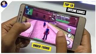 Top 10 OFFLINE Games for Android Under 100MB [MUST PLAY]