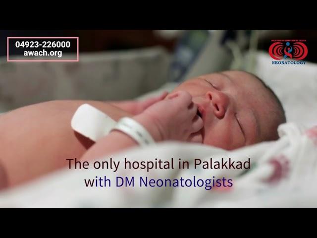 Department of Neonatology   Dr. Padmesh Vadakepat   Ahalia Women & Children's Hospital   Palakkad