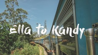 Ella to Kandy by train | MOST BEAUTIFUL TRAIN RIDE | Sri Lanka | Vlog | #006