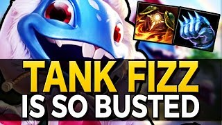 TANK FIZZ IS SO BUSTED! - League of Legends