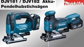 Makita Akku-Stichsägen DJV181 und DJV182
