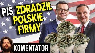 """PIS Zdradził Polskie Firmy w imię """"Sojuszu z USA"""" - Analiza Komentator Pieniądze Podatki Biznes PL"""