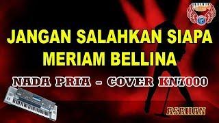 Jangan salahkan siapa karaoke - Meriam bellina HD tanpa vocal (cover Keyboard KN7000)