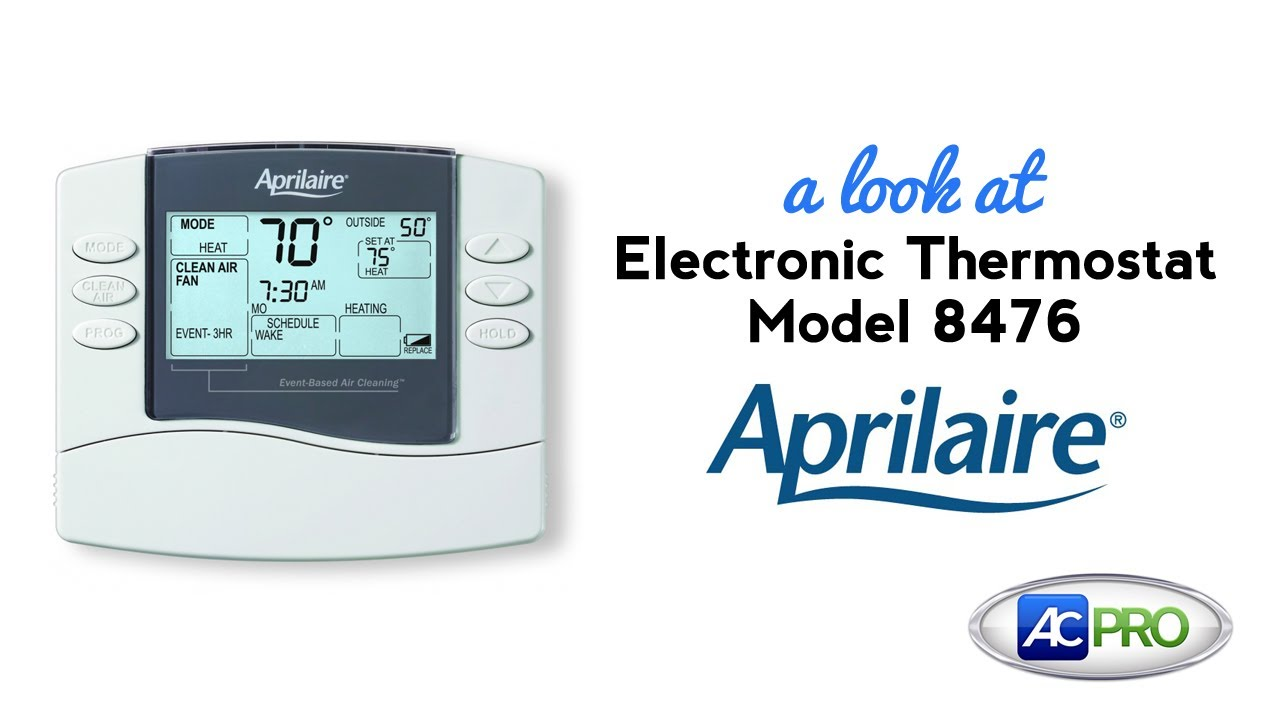 AC Pro Product Spotlight - Model 8476 Thermostat by Aprilaire