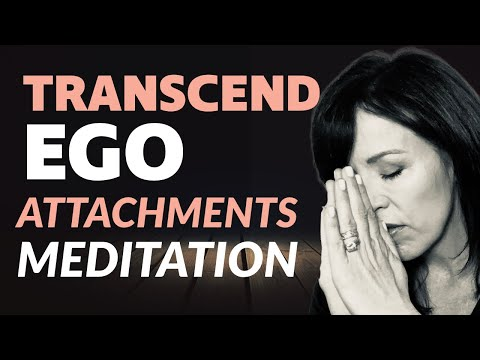 GUIDED MEDITATION FOR EGO ATTACHMENTS HEALING DELTA WAVES