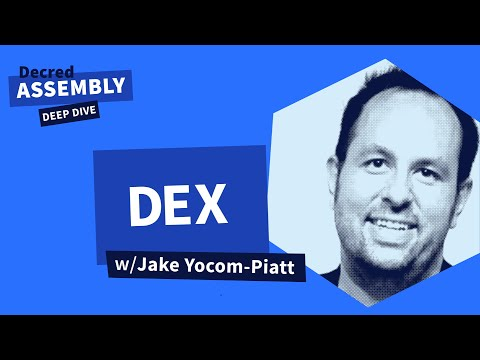 Decred Assembly: Deep Dive: DEX