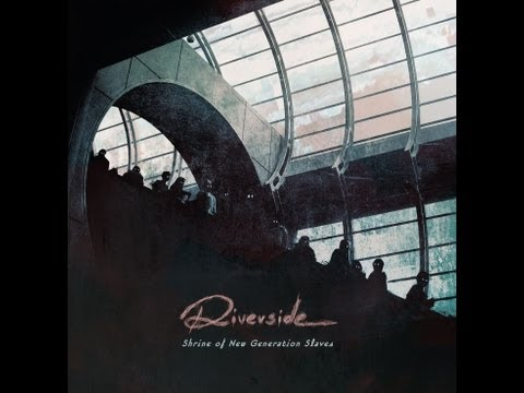 Riverside - We Got Used To Us [CD Quality]