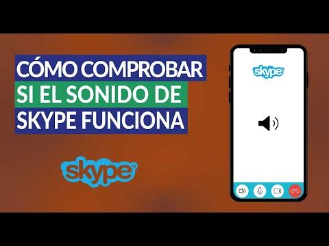 Cómo Comprobar si el Sonido de Skype Funciona Correctamente
