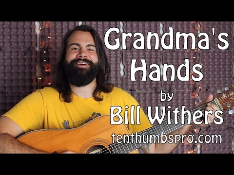 Grandma's Hands -Bill Withers - Easy Acoustic Soul Guitar Tutorial