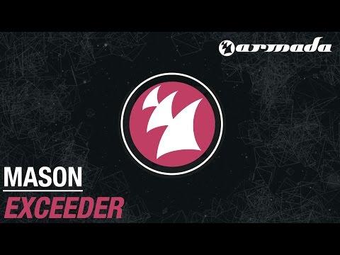 Mason - Exceeder (Original Mix)