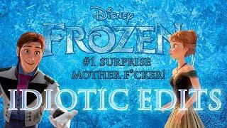 Disney Frozen - Surprise Mother F*CKER