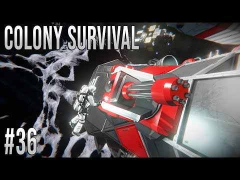 Space Engineers - Colony Survival Ep #36 - WEAPONS ONLINE!