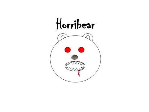 Horribear Episode 1
