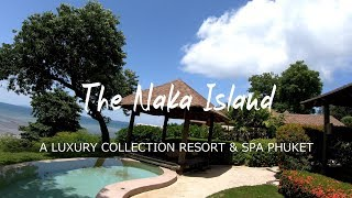 The Naka Island, a Luxury Collection Resort & Spa Phuket, Thailand