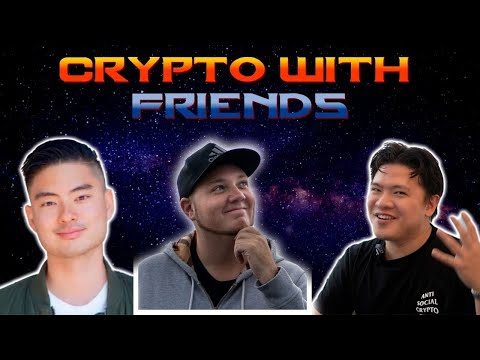 Crypto with Friends: Is crypto becoming stupid? What we WANT to see in this space