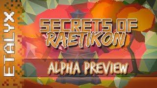 Secrets of Raetikon - Alpha Preview