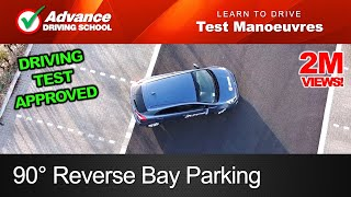 90° Reverse Bay Parking Manoeuvre  |  2019 UK Driving Test
