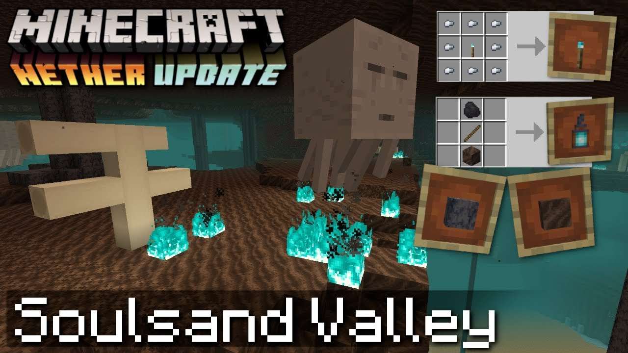 Minecraft Soul Sand Valley Explained Nether Update Soul Fire