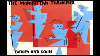 The Manhattan Transfer is an American mixed music group. There have...