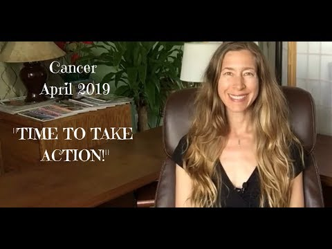 Cancer April 2019 ~ TIME TO TAKE ACTION! ~ Astrology ~ Horoscope