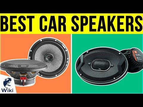 10 Best Car Speakers 2019