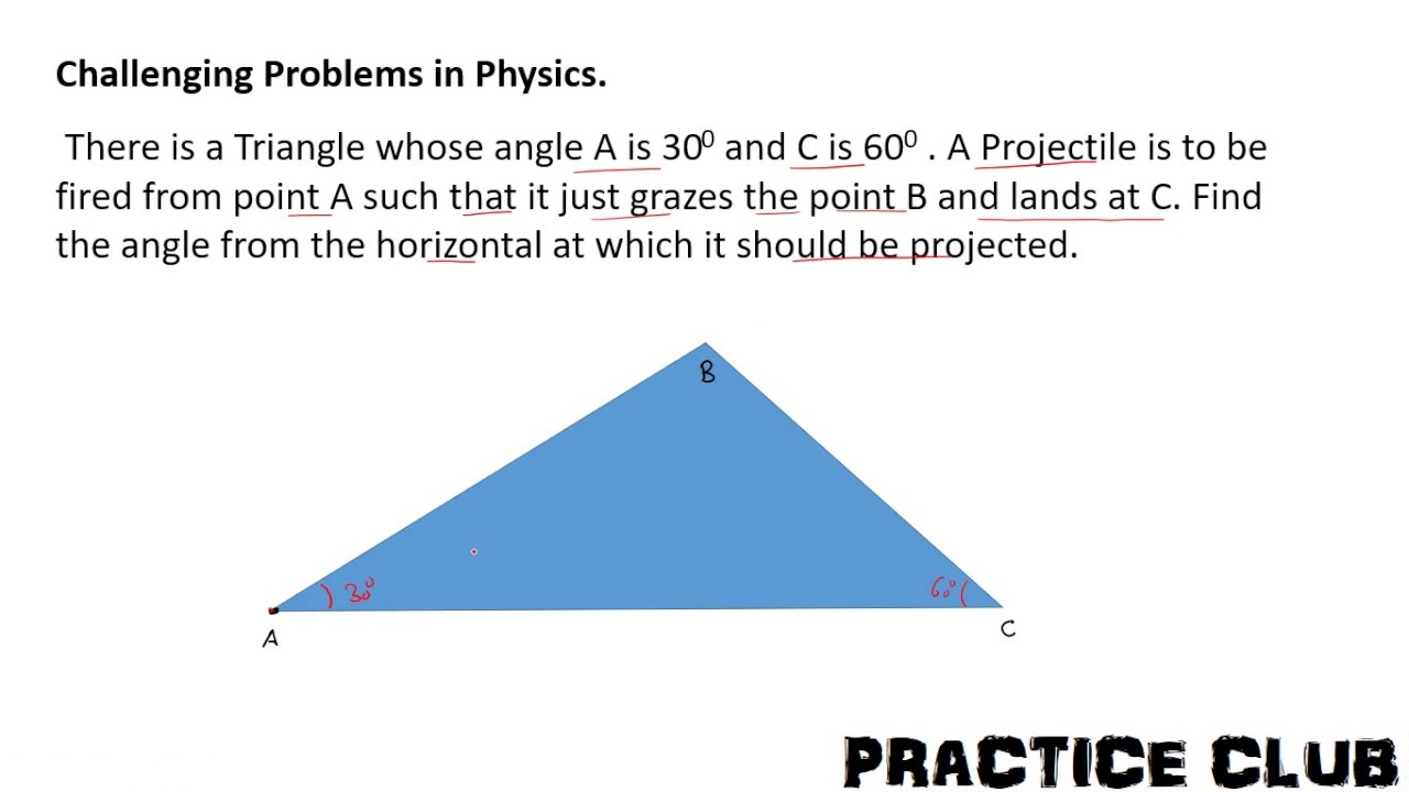 Challenging Problem in Physics : Projectile Motion : Problem 2