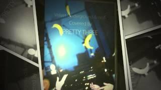 カバーアルバムの金字塔『pretty three covered by pretty three 』ライ...